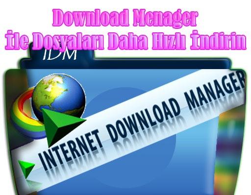 dosyaları hızlı indirme, download manager, program, hızlı indirme programları